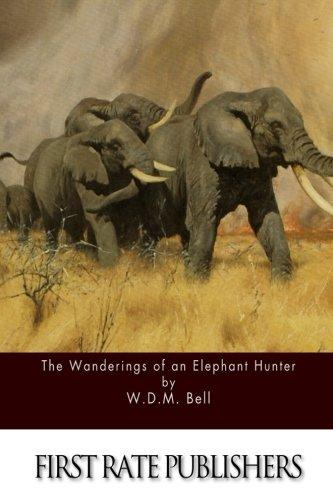 The Wanderings of an Elephant Hunter pdf