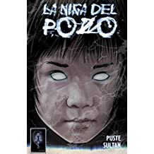 La Niña del Pozo (The Girl from the Well): Issue 1 (Spanish Version) (Spanish Edition)