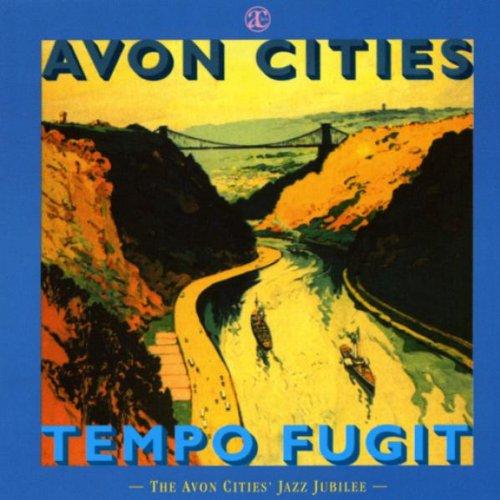Avon Bands - Tempo Fugit: Avon Cities Jubilee
