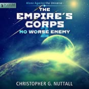 No Worse Enemy: The Empire's Corps, Book 2 | Christopher G. Nuttall