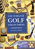 World of Golf Collectibles, Sarah Baddiel, 155521746X