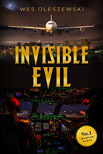 Invisible Evil: A stunning aviation thriller with a twist you won't see coming (Evil Buckle)
