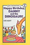 Happy Birthday, Danny and the Dinosaur!, Syd Hoff, 0780772555