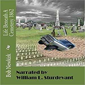 Life Beneath a Cemetery 1862 Audiobook