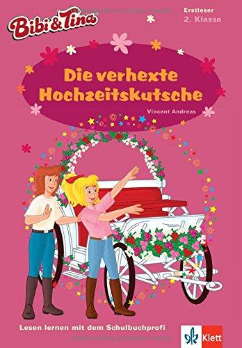 Bibi & Tina - Die verhexte Hochzeitskutsche: Lesen lernen - 2. Klasse ab 7 Jahren (A5 Lese-Heft) (Bibi und Tina - Lesen lernen mit Bibi und Tina)