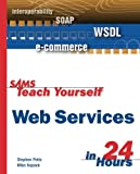 img - for Sams Teach Yourself Web Services in 24 Hours book / textbook / text book