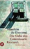Die Gabe des Commissario Ricciardi: Kriminalroman (insel taschenbuch)