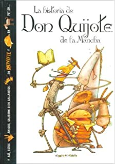 La historia de Don Quijote de la Mancha / The history of Don Quixote (El