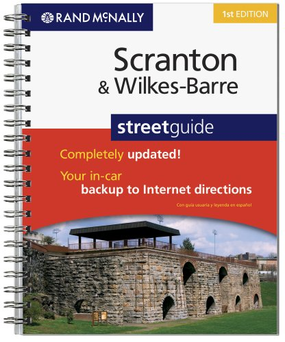 Rand McNally Scranton & Wilkes-Barre Street Guide