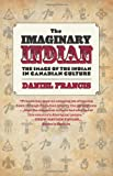 The Imaginary Indian, Daniel Francis, 1551524252
