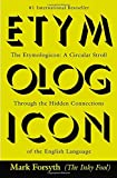 Image of The Etymologicon: A Circular Stroll Through the Hidden Connections of the English Language