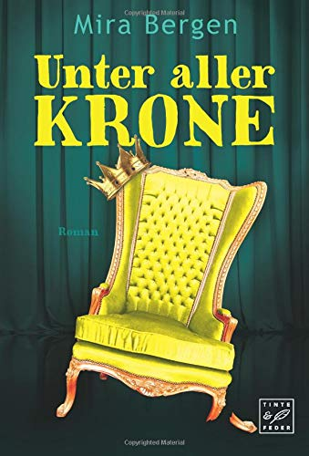 Unter aller Krone (German Edition) pdf