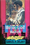 The Motion of Light in Water, Samuel R. Delany, 0877959471
