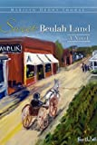Sweet Beulah Land, Marilyn Denny Thomas, 1607910500
