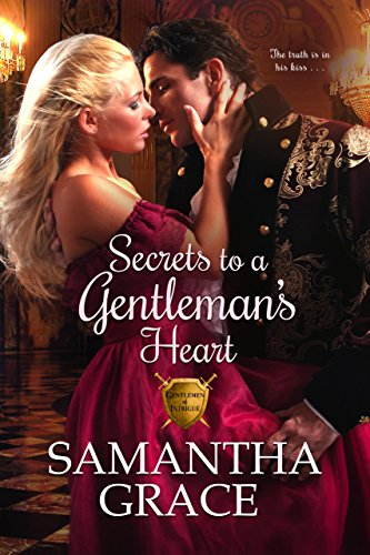 Secrets to a Gentleman's Heart (Gentlemen of Intrigue Book 1) (English Edition)