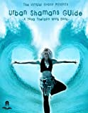 Urban Shamans Guide: a Yoga Therapy Workbook, The Gypsy, 1480102415