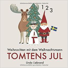 Weihnachten Mit Dem Weihnachtsmann Tomtens Jul Ein