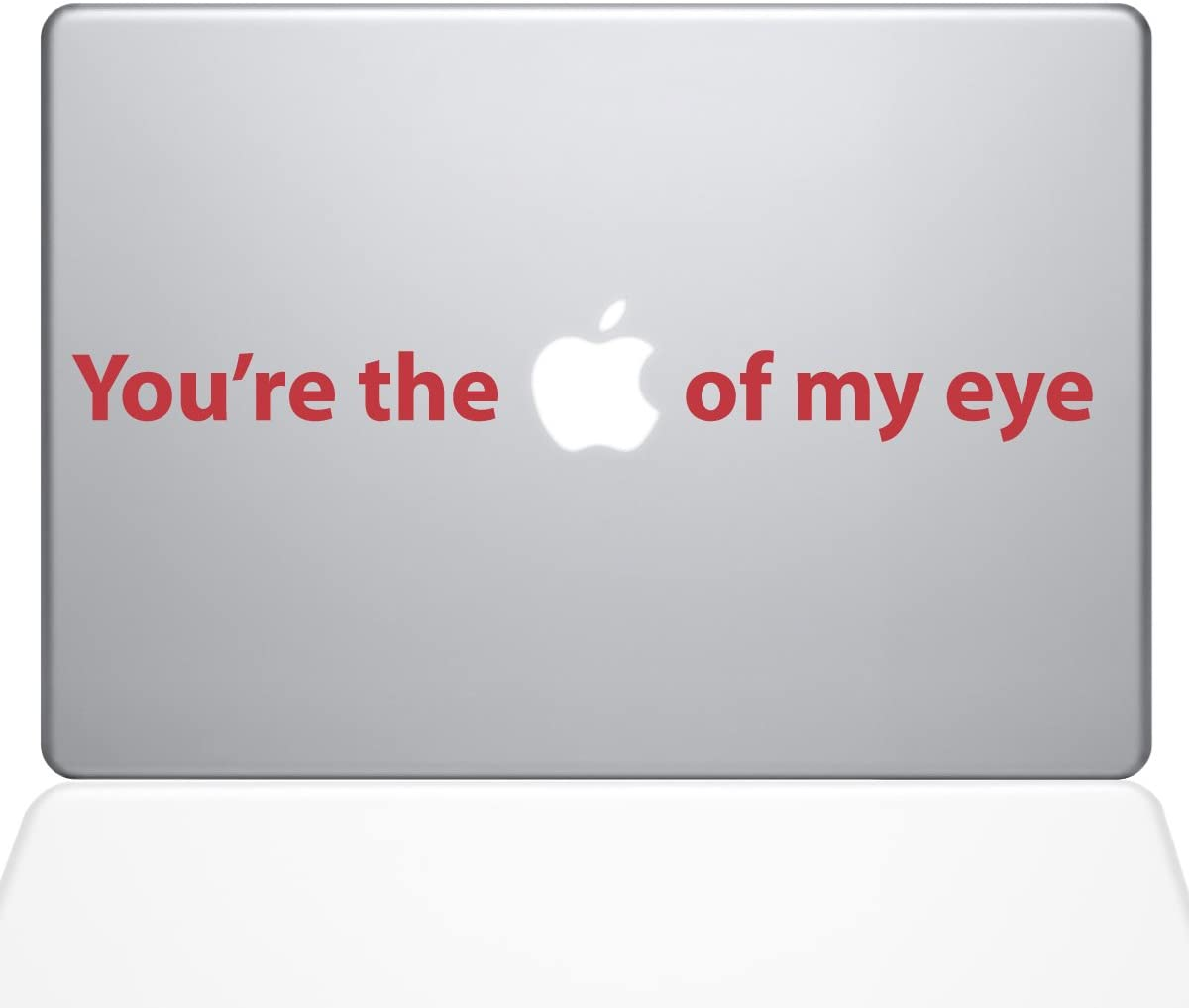 """The Decal Guru 0195-MAC-13X-DR You're The Apple of My Eye Decal Vinyl Sticker, 13"""" MacBook Pro (2016 and Newer), Red"""