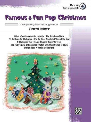 [(Famous & Fun Pop Christmas, Bk 4)] [Author: Carol Matz] published on (August, 2012) pdf
