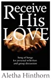 img - for Receive His Love book / textbook / text book