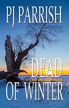 DEAD OF WINTER (Louis Kincaid Book 2) by [Parrish, P.J.]