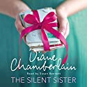 The Silent Sister Audiobook by Diane Chamberlain Narrated by Susan Bennett