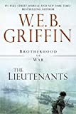 The Lieutenants (Brotherhood of War) by  W.E.B. Griffin in stock, buy online here