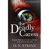 The Deadly Caress: An Amanda Blake thriller. (Book 1.)