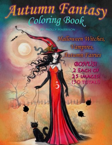 Autumn Fantasy Coloring Book - Halloween Witches, Vampires and Autumn Fairies: Coloring Book for Grownups and All -