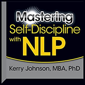 Mastering Self-Discipline with NLP Speech