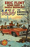 1636: the Kremlin Games, Eric Flint and Gorg Huff, 1451637764