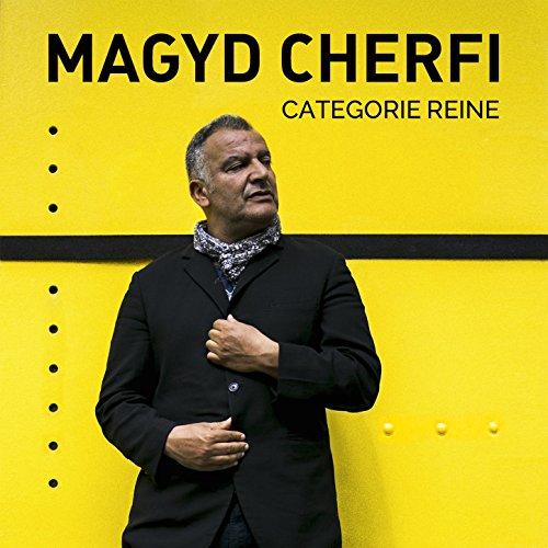 Magyd Cherfi-Categorie Reine-FR-Promo-CD-FLAC-2017-Mrflac Download