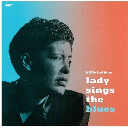 Lady Blues Billie Holiday Sings The - Lady Sings the Blues [Vinyl]
