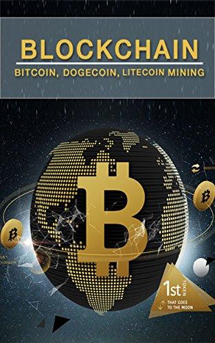 Blockchain: Bitcoin,Dogecoin,Litceoin Mining eBook: amin