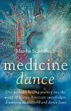 Medicine Dance, Marsha Scarbrough, 1846940486
