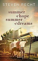 Summer of Hope, Summer of Dreams