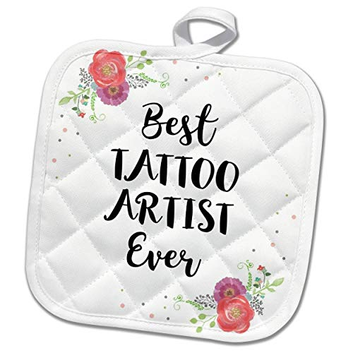 3dRose InspirationzStore - Love Series - Floral Best Tattoo Artist Ever watercolor pink flowers tattooist gift - 8x8 Potholder (phl_317290_1)