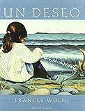 img - for Un Deseo (Albumes Ilustrados) (Spanish Edition) book / textbook / text book