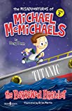 The Misadventures of Michael McMichaels Vol 2: The Borrowed Bracelet