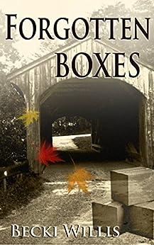 Forgotten Boxes by [Willis, Becki]
