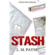 STASH: And Other Stories