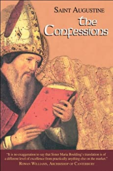 The Confessions (I/1) 1st Edition (The Works of Saint Augustine: A Translation for the 21st Century) by [St. Augustine]