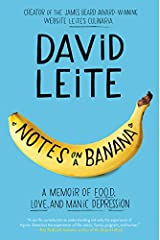 Notes on a Banana: A Memoir of Food, Love, and Manic Depression Paperback
