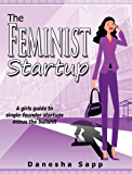 The Feminist Startup (English Edition)