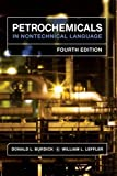 Petrochemicals in Nontechnical Language 4th Edition