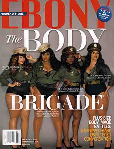Ebony Magazine (March 2016 - The Body Brigade) -