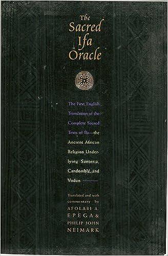 The Sacred Ifa Oracle (English and Yoruba Edition): Afolabi