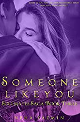 Someone Like You - A Contemporary Romance Novel (Soulmates Saga Book 3)
