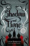 Shadow and Bone, Leigh Bardugo, 1250027438