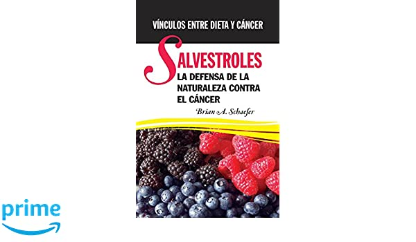 Salvestroles: La Defensa De La Naturaleza Contra El Cancer: Vínculos ...